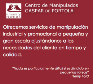 Servicios de Manipulados en Fundaci Gaspar de Portol